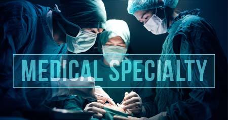 Medical Specialty