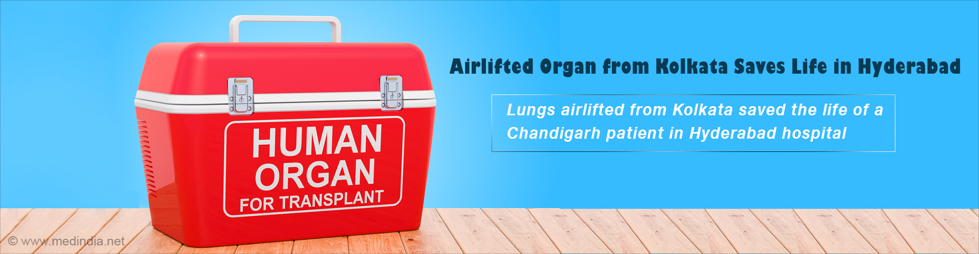 Lungs Travel from Kolkata to Hyderabad to Save Life of Chandigarh Patient