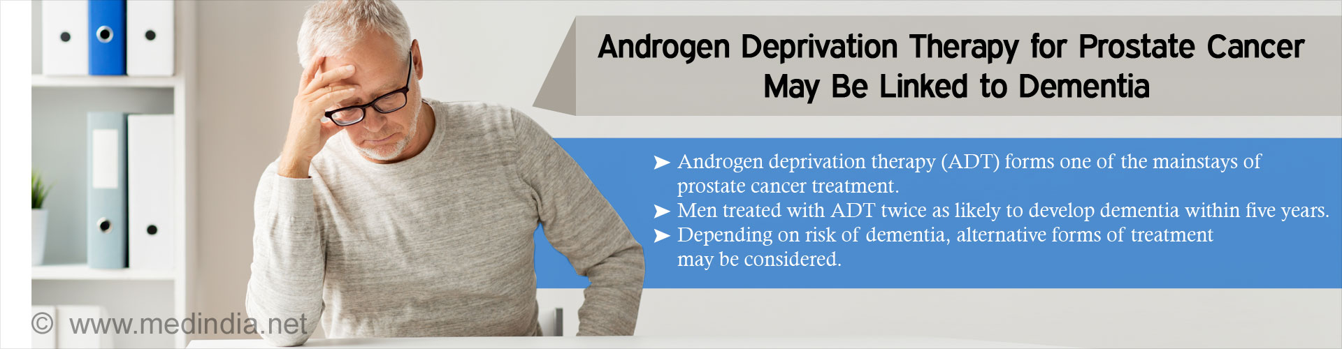 Androgen Deprivation Therapy for Prostate Cancer and Risk of Dementia – A Retrospective Study