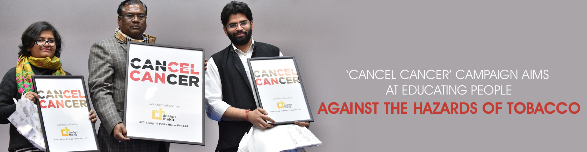 Cancel Cancer - A Campaign Against Tobacco and Cancer in India