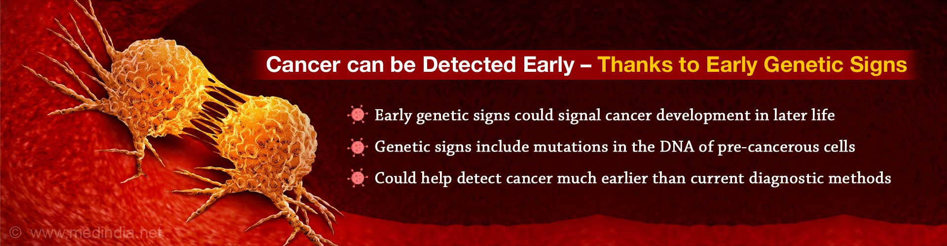 Early Genetic Signs can Detect Cancer Earlier and Faster