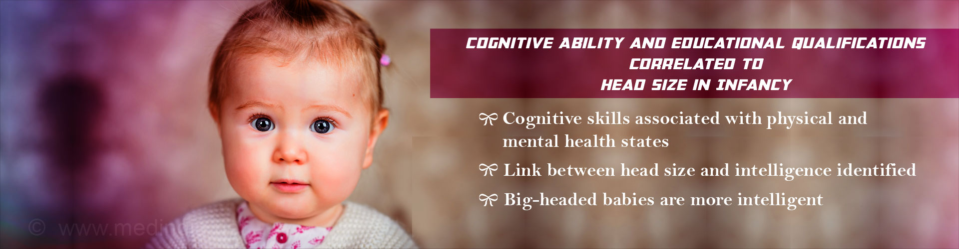 Baby's Head Size can be Correlated With Cognitive Ability