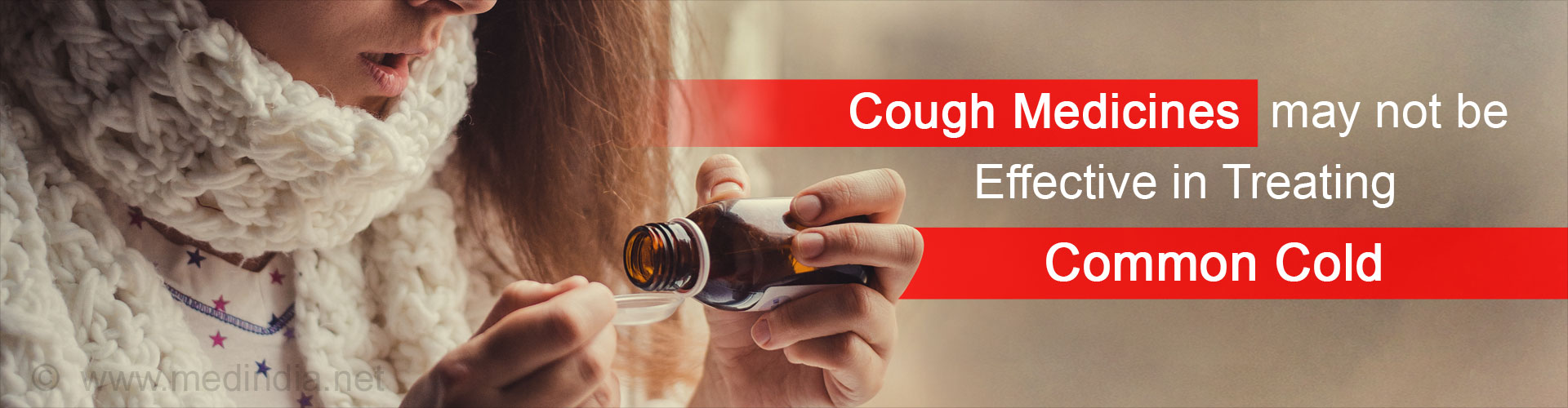 Cough Medicines Found to Be Useless in Common Cold Treatment