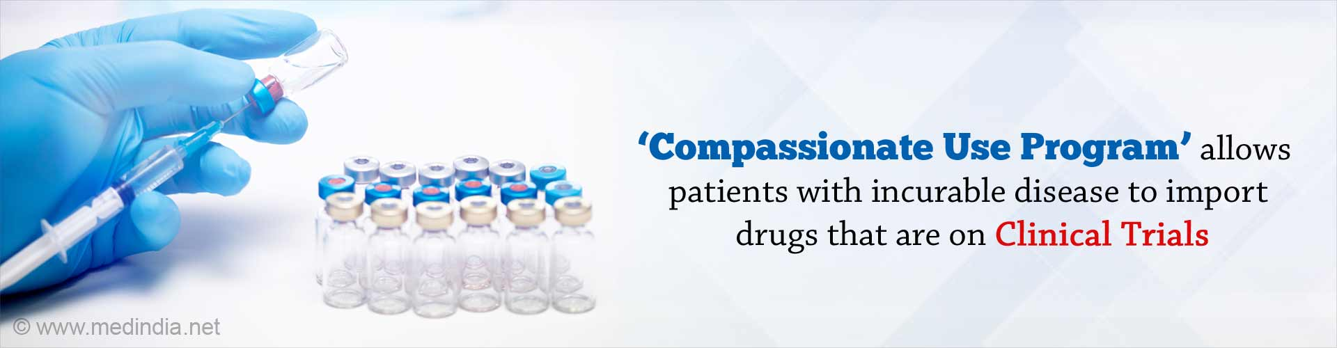 How to Import Drugs That are Still on Clinical Trial but Life Saving?