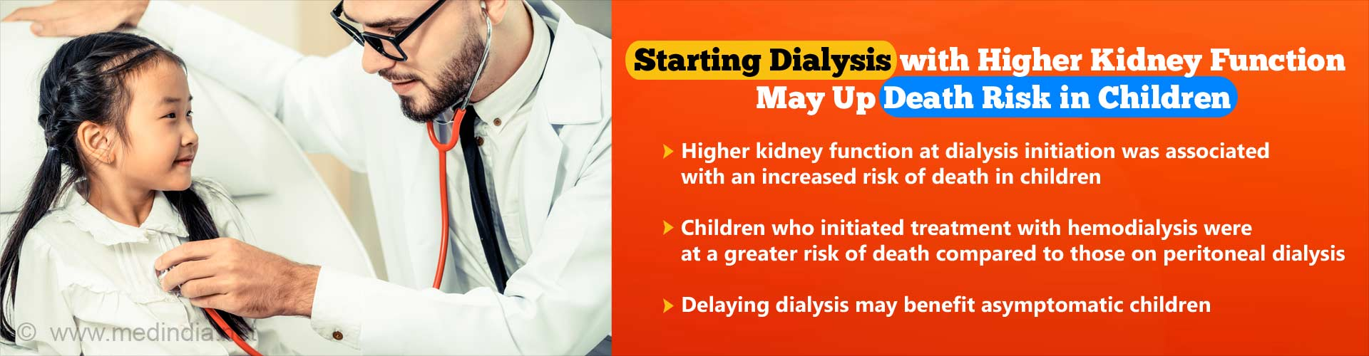 Initiating Dialysis With Higher Kidney Function may Pose Death Risk in Children
