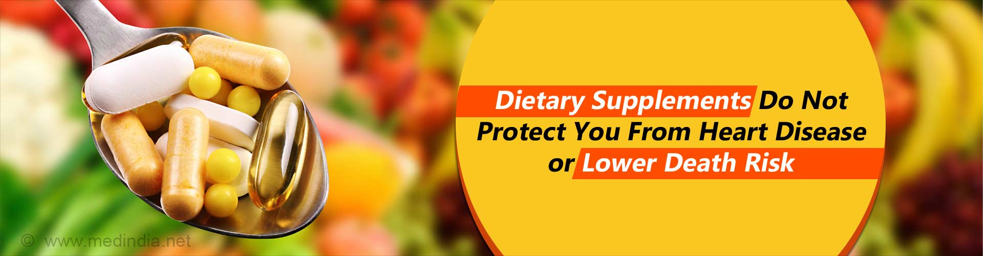 Most Dietary Supplements are 'Not' Heart-healthy