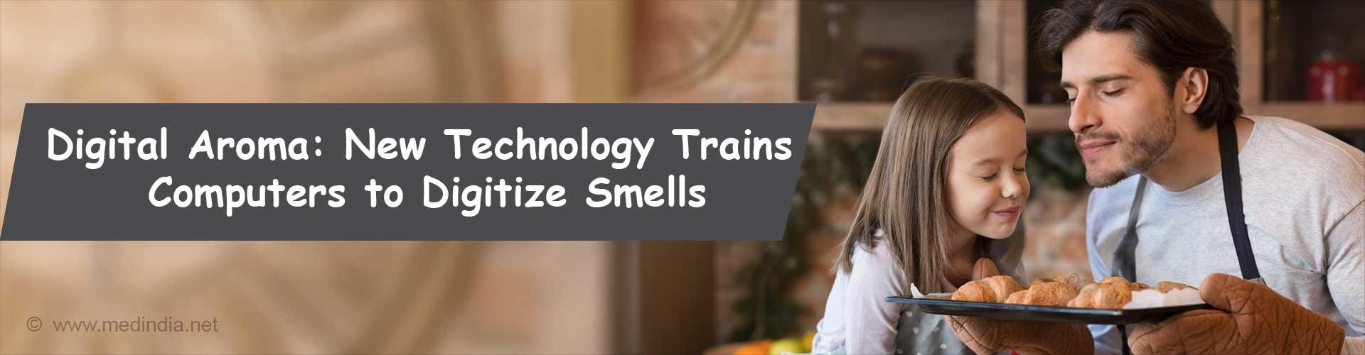 Digital Aromas - Deciphers New Era of Technology