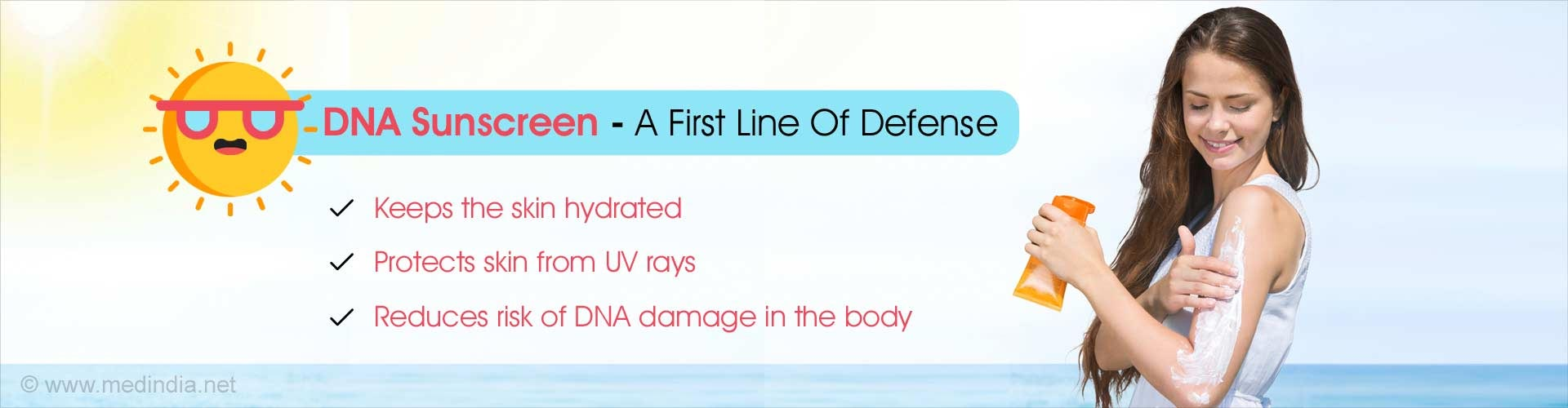 DNA Sunscreen Protects Skin, Keeps Skin Hydrated