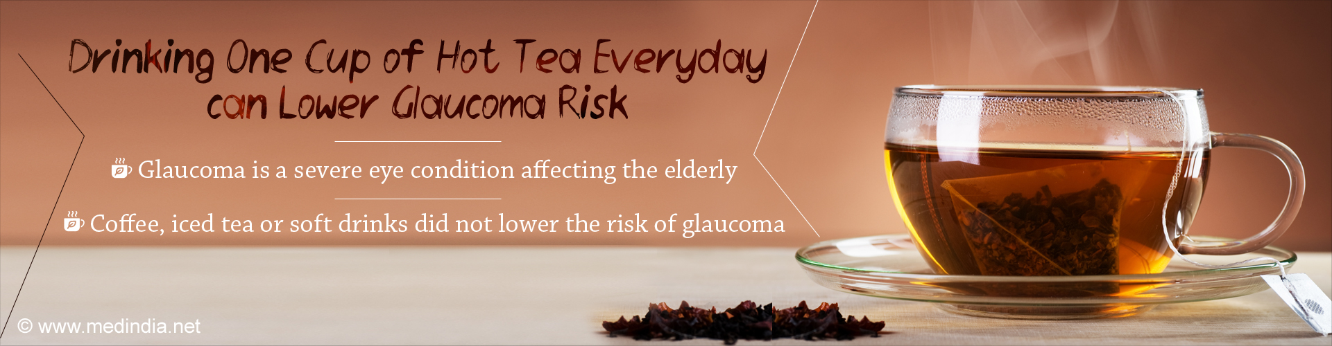 One Cup of Hot Tea Everyday can Lower Glaucoma Risk