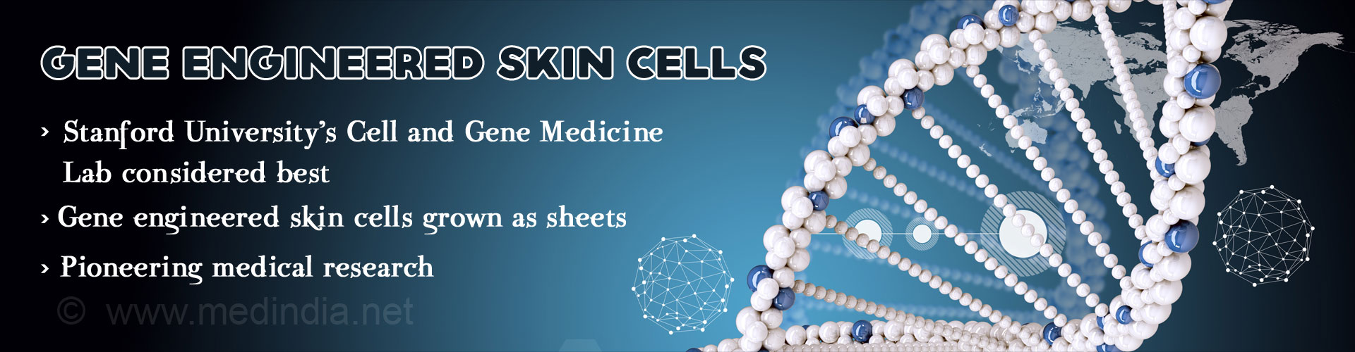 Manufacturing Gene-Engineered Skin Cells at Stanford - Promise to Cure