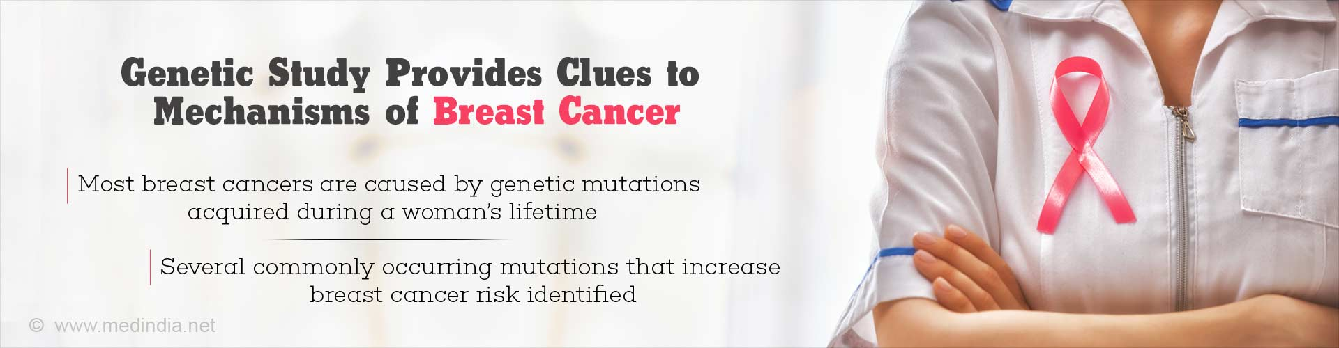 Several New Gene Variants That Increase the Risk of Breast Cancer Identified