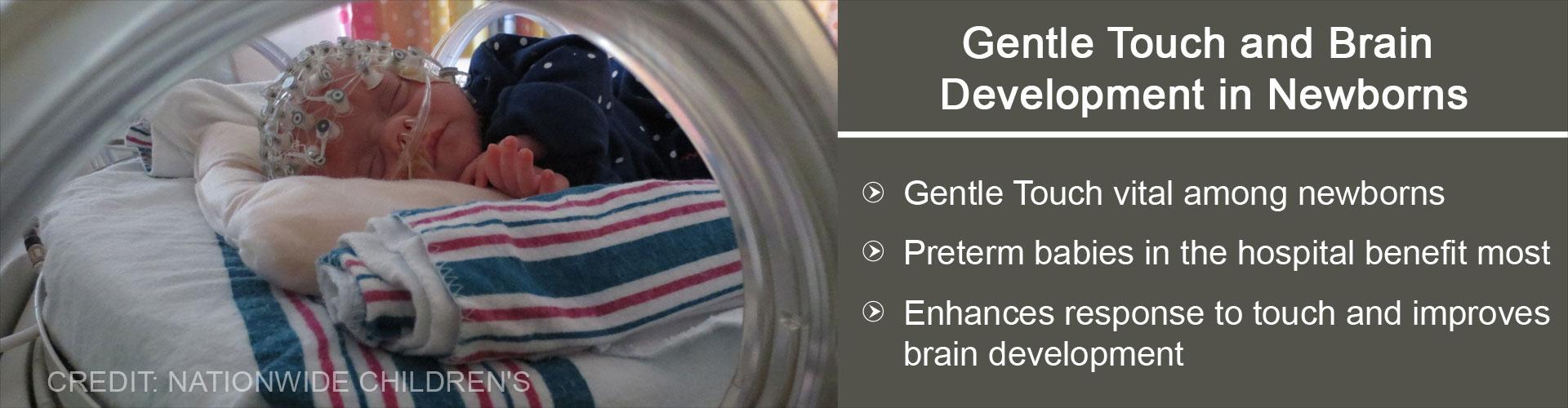 Brain Development in Newborns Improves With Gentle Touch