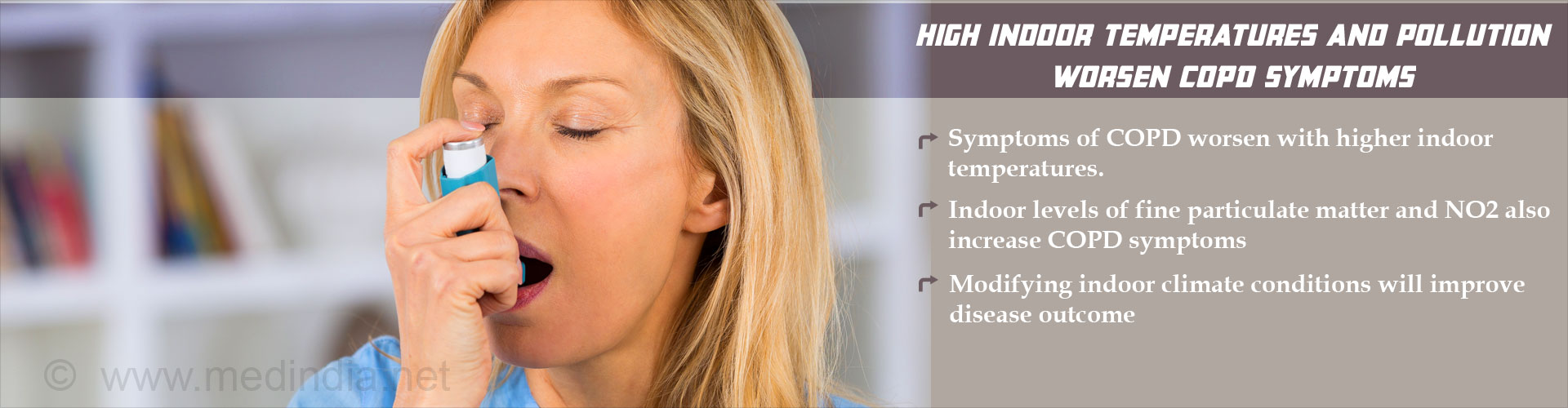 COPD Symptoms Worsen With High Indoor Temperatures and Pollution Levels
