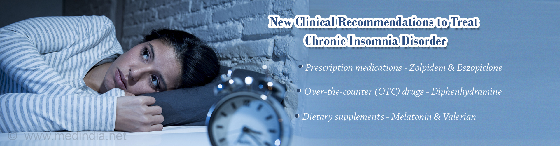 New Guidelines for Specific Insomnia Drugs to Treat Chronic Insomnia Disorder