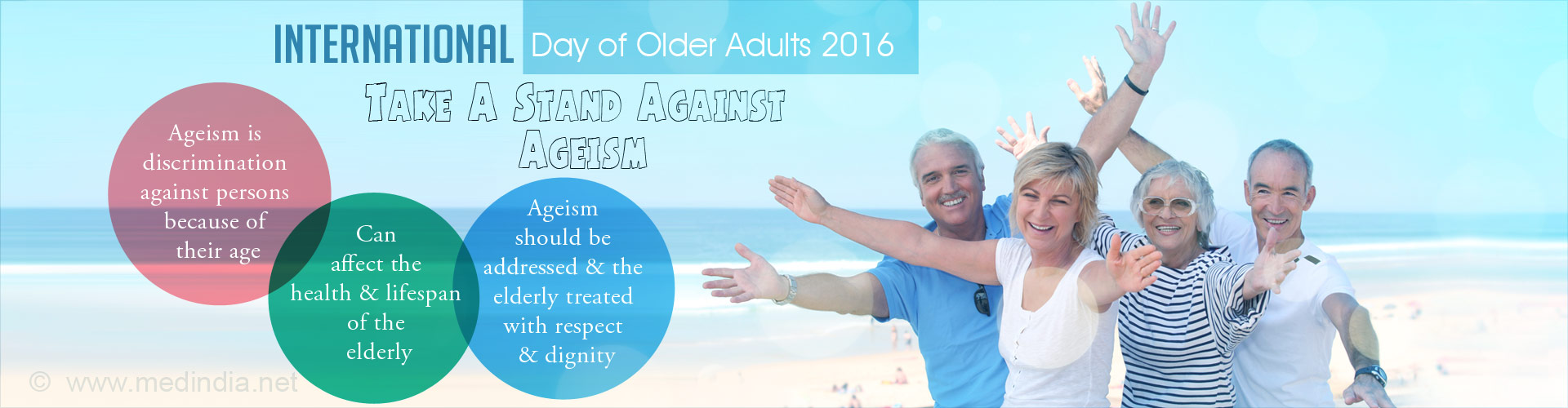 Take a Stand Against Ageism � Celebrate the Elderly on the International Older Person�s Day 2016
