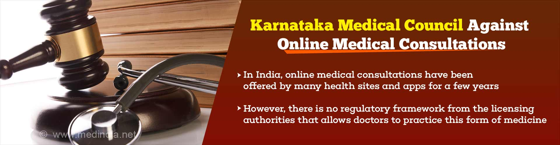 Status of Online Medical Consultation in India Has Regulatory Issues