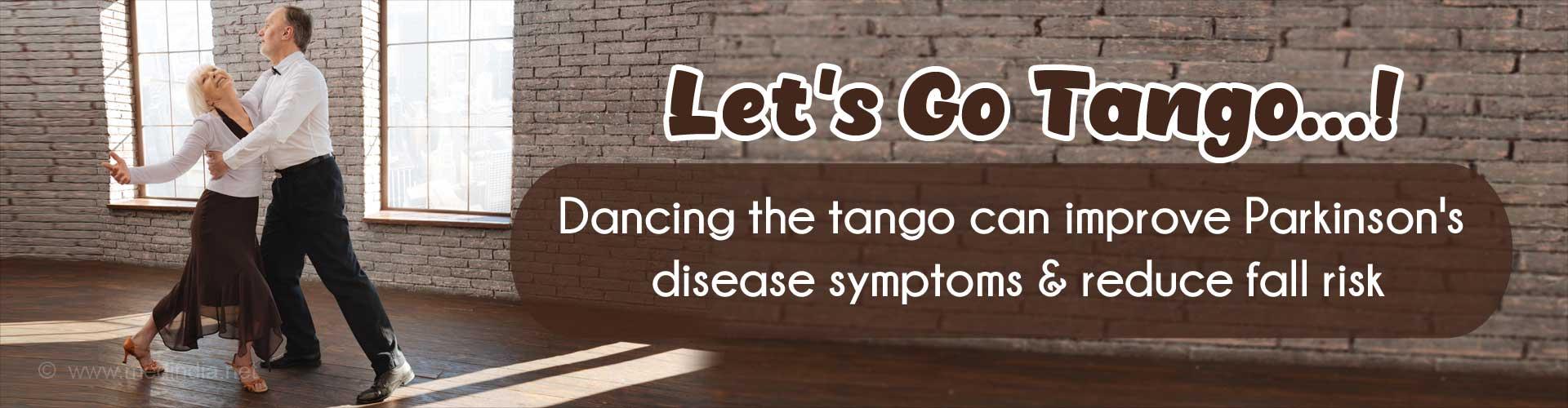 Tango Dancing can Improve Parkinson''s Disease Symptoms, Reduce Fall Risk