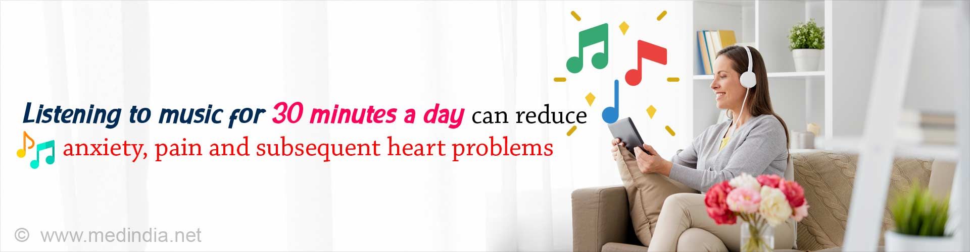 Music as Medicine: 30 Minutes of Music Everyday ''Good'' for Your Heart