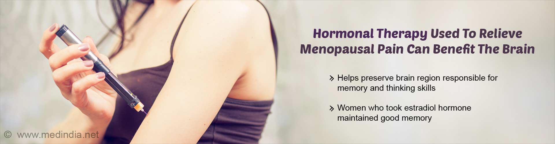 Pain Relieving Menopausal Hormonal Therapy May Benefit The Brain