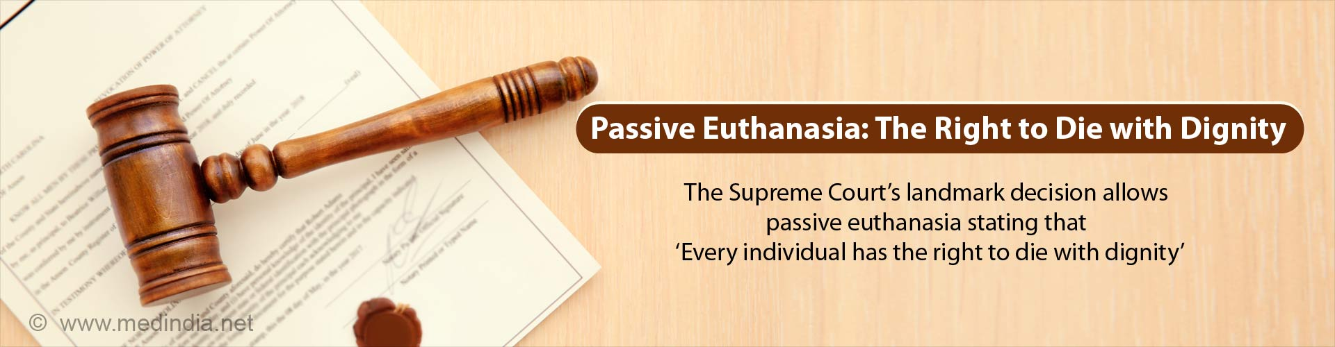 Indian Supreme Court Allows the 'Right to Die With Dignity' and Makes Passive Euthanasia Easier to Implement