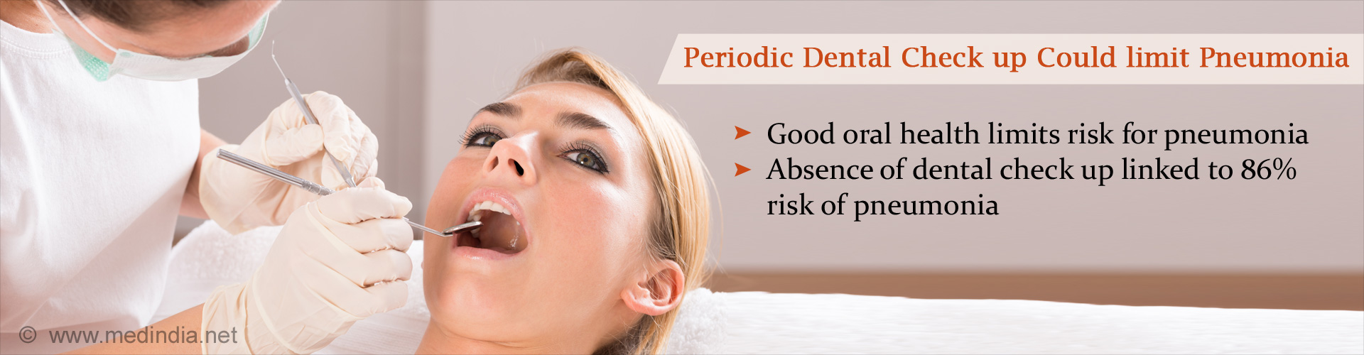 Pneumonia Risk in Patients Who Don�t Visit the Dentist Regularly