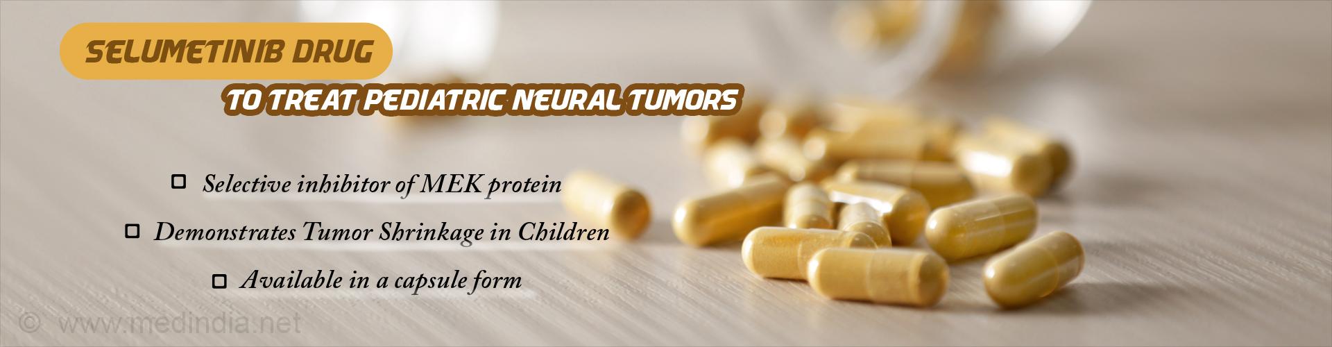 Selumetinib Drug Found to Shrink Pediatric Neural Tumors