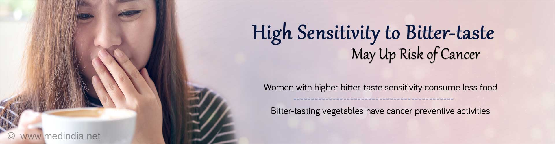 Sensitivity to Bitter-Taste may be Associated with Cancer Risk