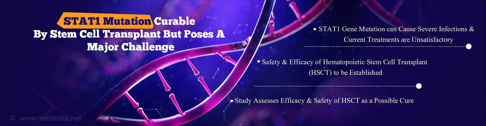 Hematopoietic Stem Cell Transplant For STAT1 Gene Mutation - Promising But Risky