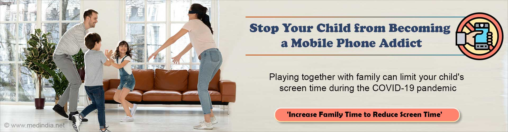 COVID-19 Lockdown: Increase Family Time to Limit Your Child's Screen Time