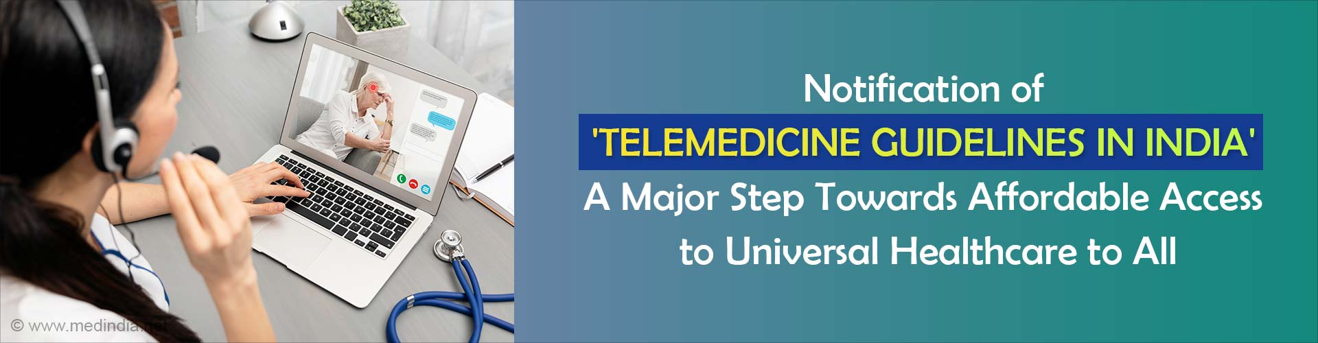 Telemedicine Guidelines Released in India Notified and Gazetted