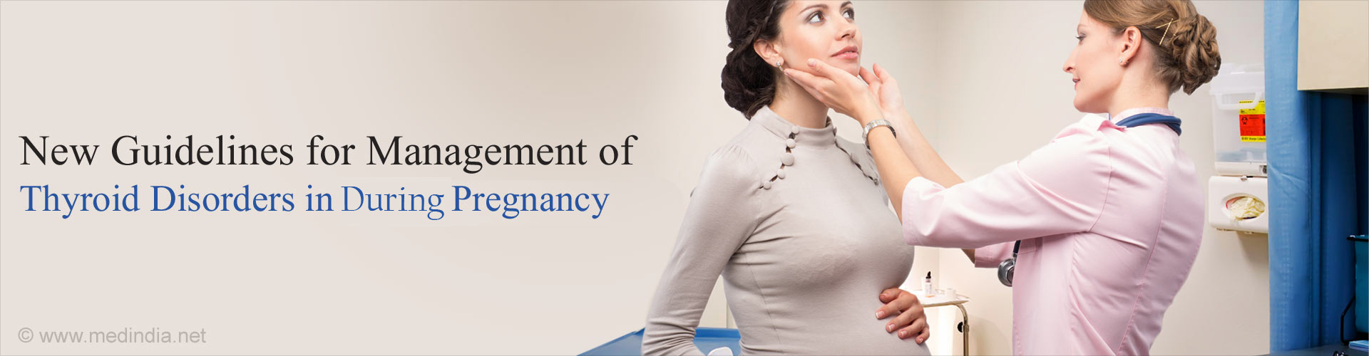 New International Guidelines For Thyroid Disease in Pregnancy