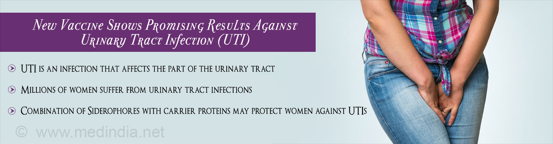 New Vaccine Offers Hope For Treating Urinary Tract Infection (UTI) In Women