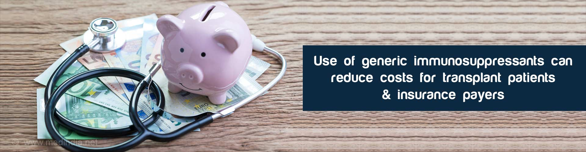 Generic Immunosuppressants Have Reduced Costs for Transplant Patients