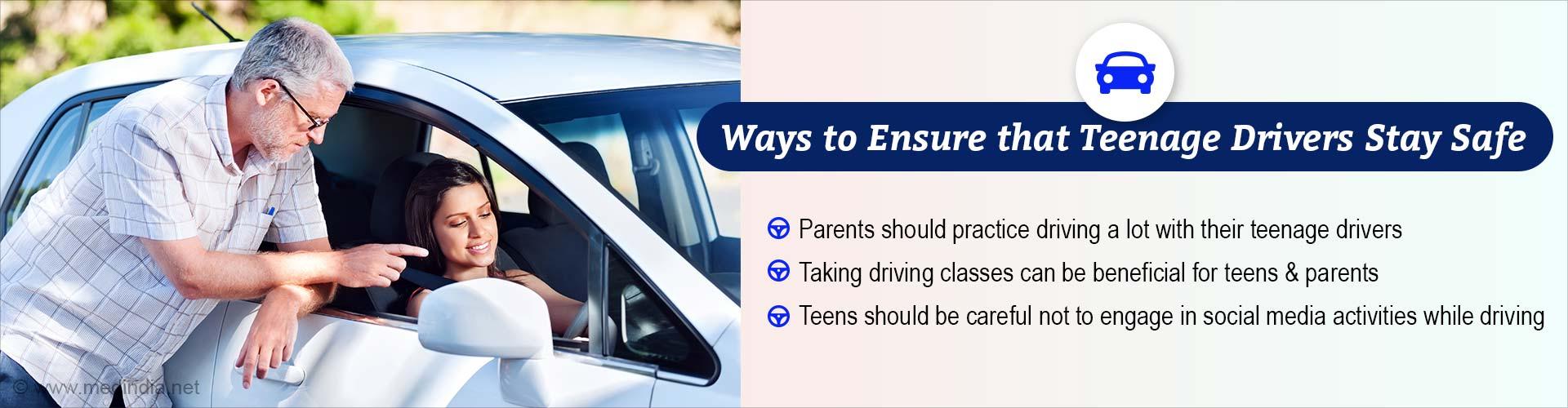 Teenage Driving: Tips to Ensure Safe Driving