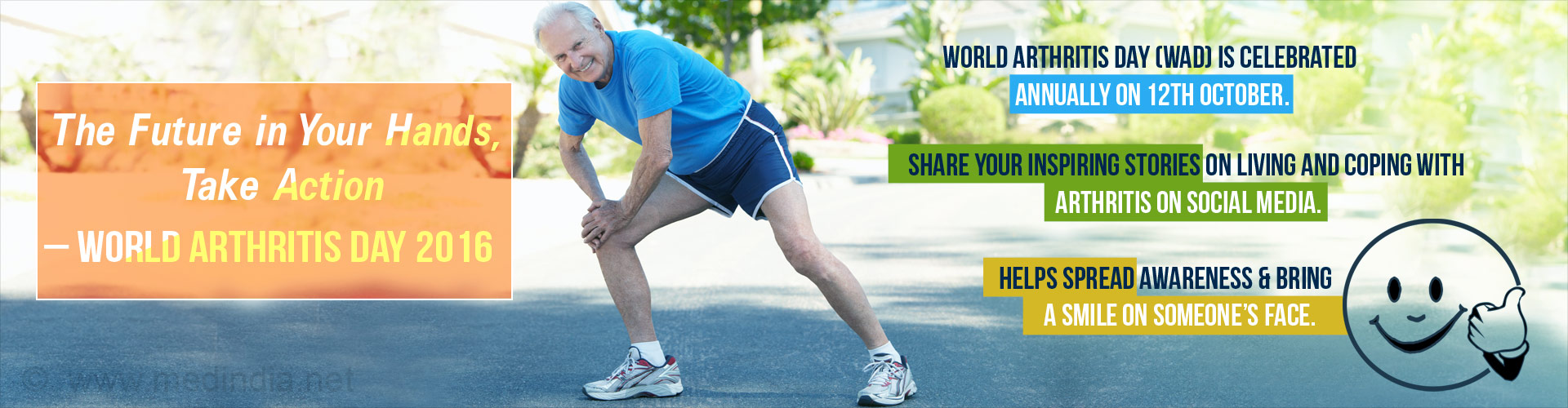 World Arthritis Day 2016 - �The Future in Your Hands, Take Action�