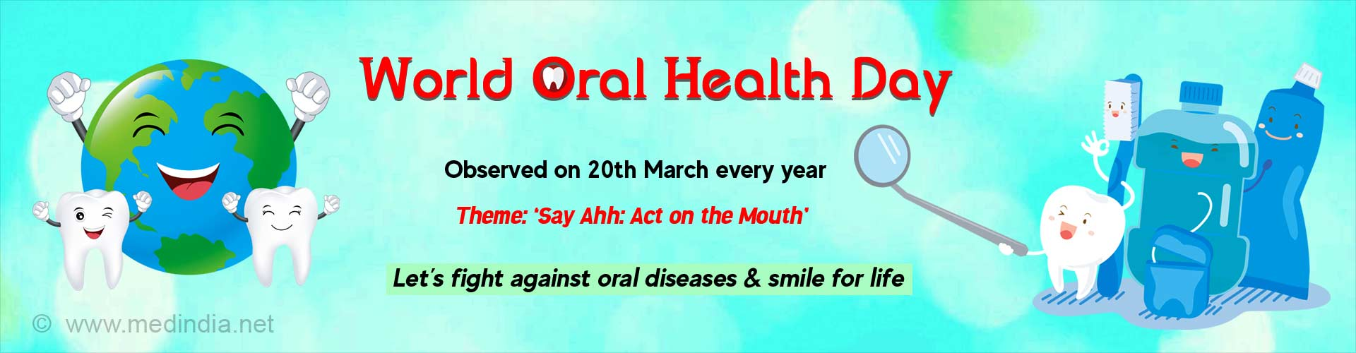 World Oral Health Day - ''Say Ahh: Act on the Mouth''