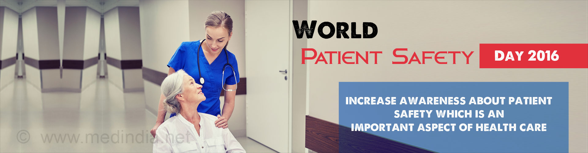 "World Patient Safety Day 2016: ""Importance of Patient Safety"""