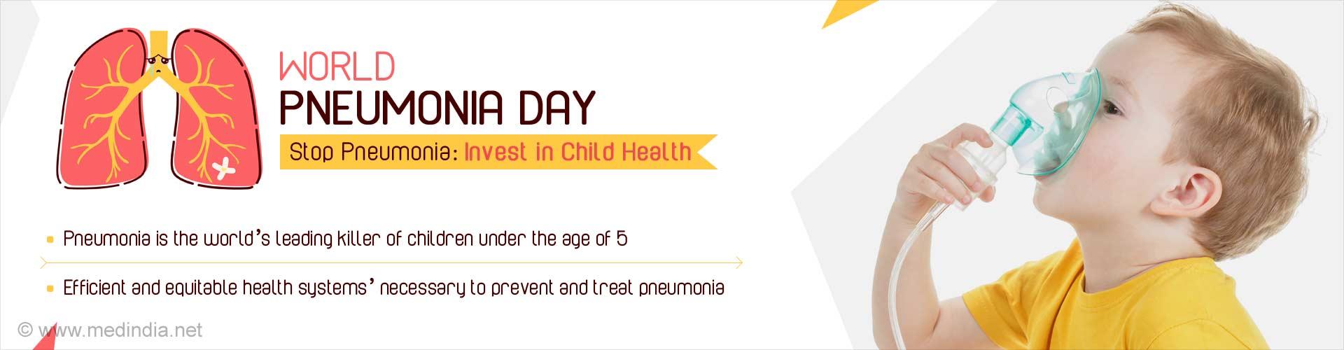 World Pneumonia Day - Stop Pneumonia: Invest in Child Health