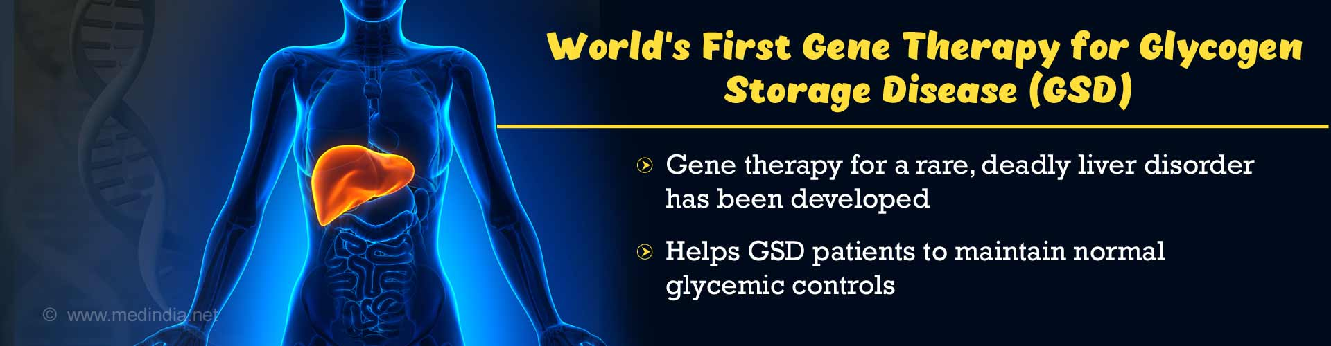 World's First Gene Therapy for a Rare, Deadly Liver Disorder