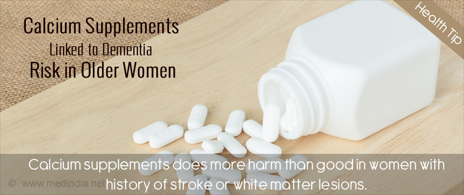 Calcium Supplements Increase Dementia Risk in Older Women Who Had Stroke