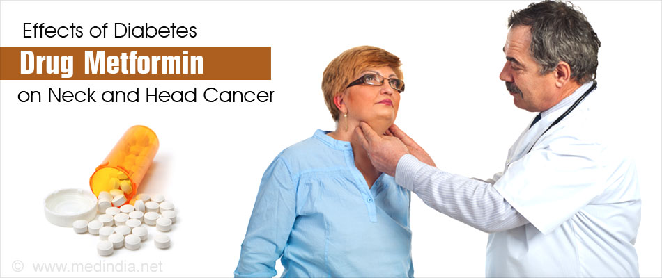 Beneficial Effects of Type 2 Diabetes Drug in Head and Neck Cancer Patients