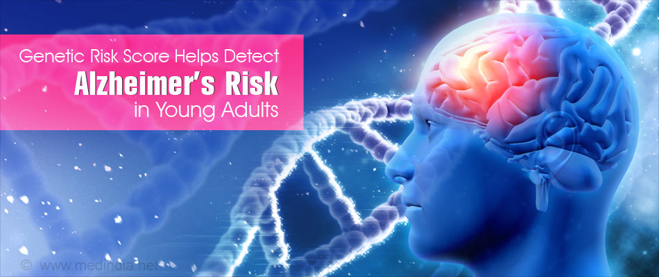 Genetic Risk Factors for Alzheimer's Predicted in Young Adults