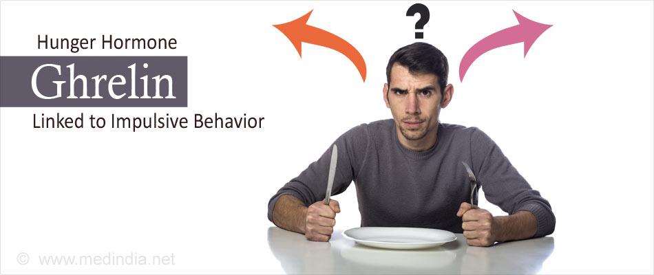 Hunger Hormone Ghrelin Increases Impulsive Behavior