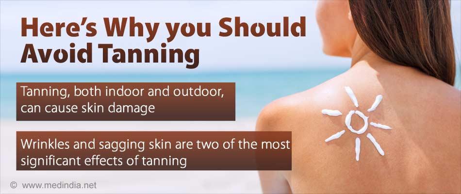 Avoid Tanning : Avert Risk of Early Skin Aging, Higher Skin Cancer Risk