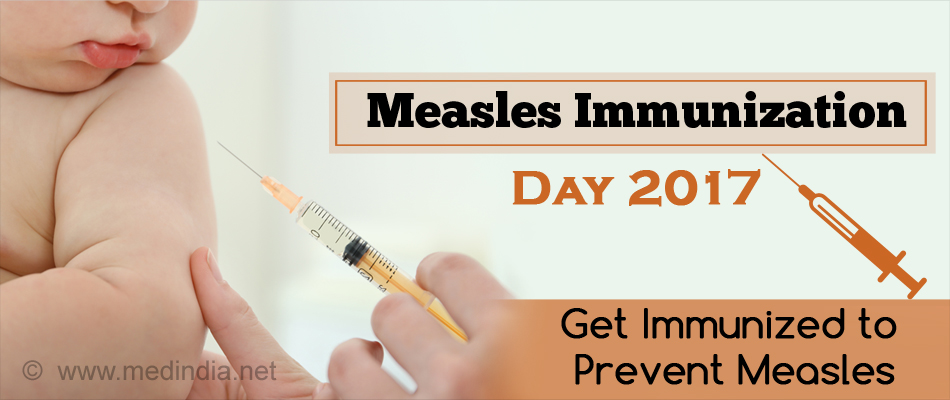 Measles Immunization Day 2017: Get Immunized