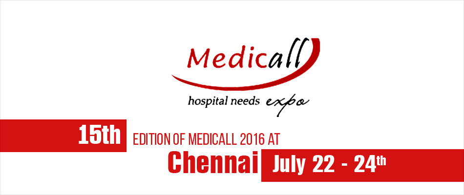 Medicall 2016: Medical Equipment Exhibition In India 2016 - July 22nd To July 24th 2016