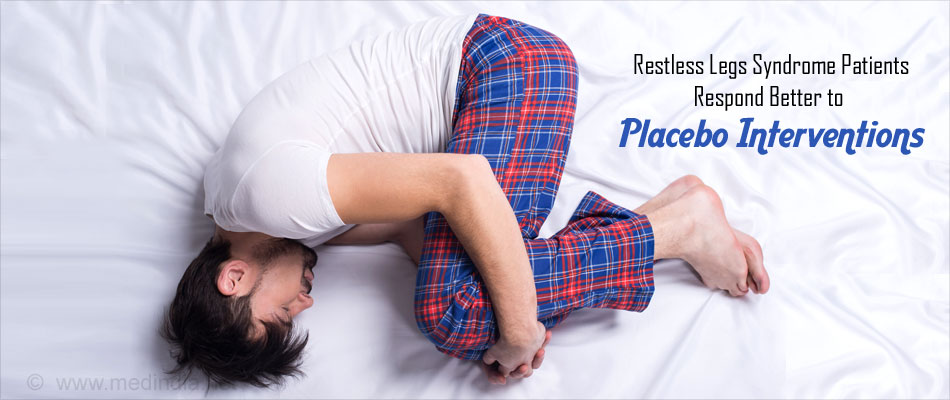 Restless Legs Syndrome Patients Respond Better to Placebo Interventions