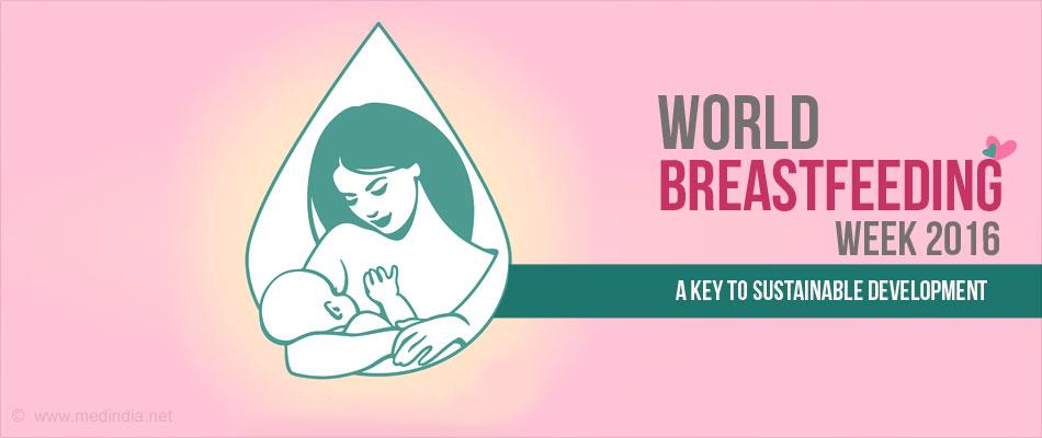 World Breastfeeding Week 2016: Breastfeeding - A Key to Sustainable Development
