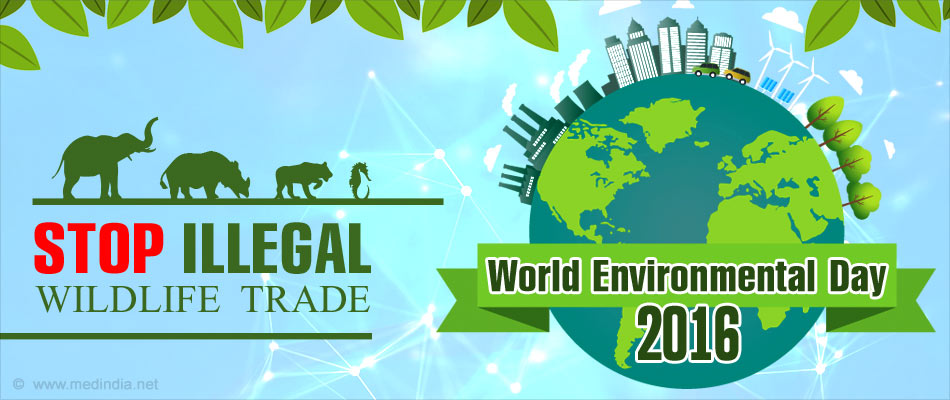 World Environment Day 2016 - Go Wild for Life 'Zero Tolerance for the Illegal