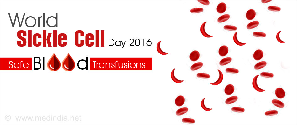 World Sickle Cell Day 2016: Safe Blood for Every Person With SCD